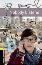 Oxford Bookworms Library: Level 1: Nobody Listens