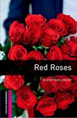 Oxford Bookworms Library: Starter Level:: Red Roses (Oxford Bookworms Elt, nr. )