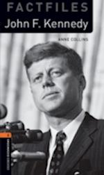 Oxford Bookworms Library Factfiles: Level 2:: John F. Kennedy