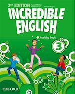 Incredible English: 3: Activity Book (Incredible English)