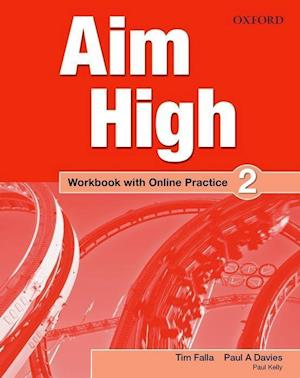 Aim High: Level 2: Workbook with Online Practice