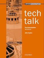 Tech Talk Pre-Intermediate: Workbook (Tech Talk Pre Intermediate)