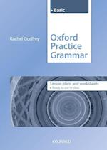 Oxford Practice Grammar: Basic: Lesson Plans and Worksheets (Oxford Practice Grammar)
