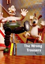 Dominoes: Level 1: The Wrong Trousers Audio Pack (Dominoes)