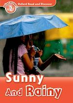 Oxford Read and Discover: Level 2: Sunny and Rainy (Oxford Read and Discover)