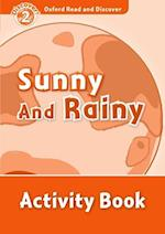 Oxford Read and Discover: Level 2: Sunny and Rainy Audio CD Pack (Oxford Read and Discover)