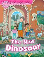 Oxford Read and Imagine: Starter: The New Dinosaur (Oxford Read and Imagine)