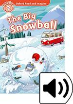Oxford Read and Imagine: Level 2: The Big Snowball Audio Pack (Oxford Read and Imagine)
