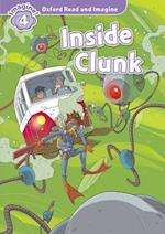 Oxford Read and Imagine: Level 4: Inside Clunk