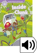 Oxford Read and Imagine: Level 4: Inside Clunk Audio Pack (Oxford Read and Imagine)