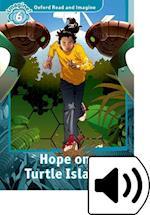 Oxford Read and Imagine: Level 6: Hope on Turtle Island