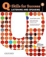 Q Skills for Success: Listening and Speaking 5: Student Book with Online Practice