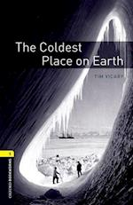 Oxford Bookworms Library: Level 1:: The Coldest Place on Earth audio CD pack (Oxford Bookworms Elt, nr. 1)