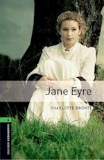Oxford Bookworms Library: Stage 6: Jane Eyre (Oxford Bookworms Elt, nr. 6)