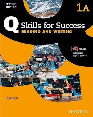 Q Skills for Success: Level 1: Reading & Writing Split Student Book A with iQ Online