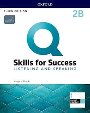 Q: Skills for Success: Level 2: Listening and Speaking Split Student Book B with iQ Online Practice