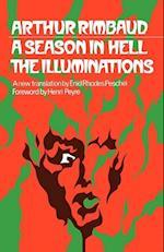 A Season in Hell & The Illuminations: A new translation af Arthur Rimbaud