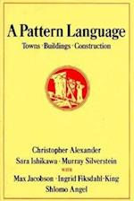 A Pattern Language af etc, Christopher Alexander