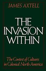 The Invasion Within (The Cultural Origins of North America)