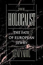 The Holocaust (Studies in Jewish History Oxford Paperback)