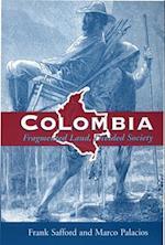 Colombia af Frank Safford, Marco Palacios