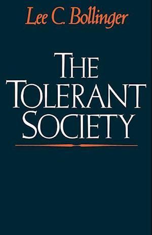 Bollinger, L: The Tolerant Society