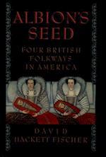 Albion's Seed af David Hackett Fischer