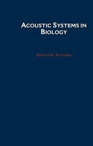 Acoustic Systems in Biology