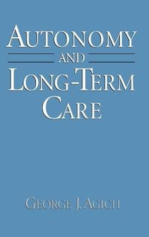 Autonomy and Long-Term Care