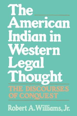 The American Indian in Western Legal Thought