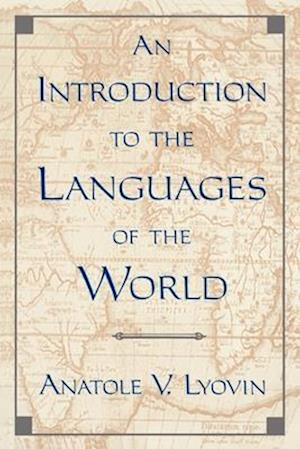 An Introduction to the Languages of the World