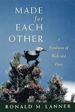 Made for Each Other: A Symbiosis of Birds and Pines