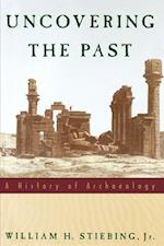 Uncovering the Past: A History of Archaeology