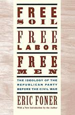 Free Soil, Free Labor, Free Men
