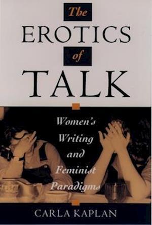 The Erotics of Talk