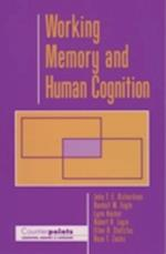 Working Memory and Human Cognition (Counterpoints: Cognition, Memory, and Language)