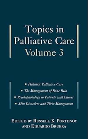 Topics in Palliative Care, Volume 3