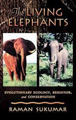 The Living Elephants: Evolutionary Ecology, Behaviour, and Conservation