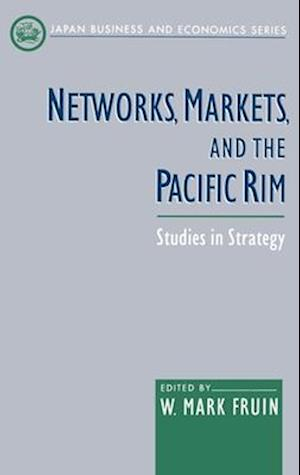 Networks, Markets, and the Pacific Rim