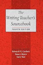 The Writing Teacher's Sourcebook af Edward P J Corbett, Nancy Myers, Gary Tate