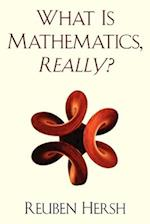 Really? What is Mathematics