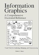 Information Graphics: A Comprehensive Illustrated Reference
