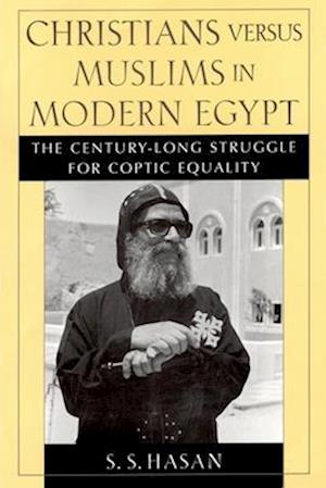 Christians versus Muslims in Modern Egypt