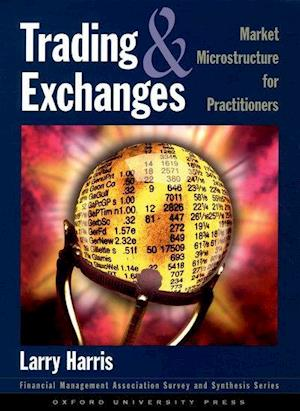 Bog, hardback Trading and Exchanges af Larry Harris