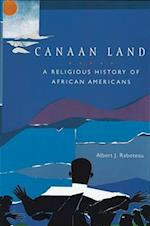 Canaan Land (Religion in American Life)