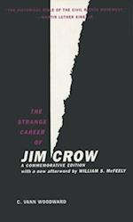 The The Strange Career of Jim Crow