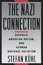 The Nazi Connection af Stefan Kuhl