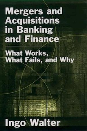 Mergers and Acquisitions in Banking and Finance