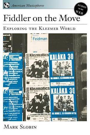 Fiddler on the Move: Exploring the Klezmer World Book & CD