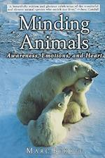 Minding Animals: Awareness, Emotions, and Heart af Marc Bekoff